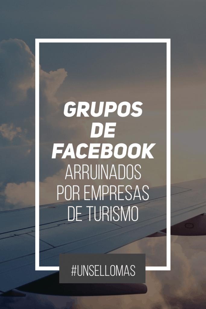 Empresas turísticas están arruinando los grupos de facebook
