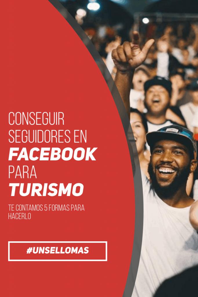Conseguir seguidores en Facebook para turismo