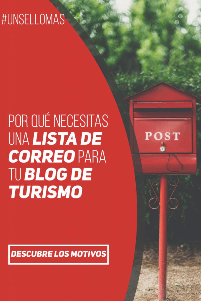 por qué necesitas una lista e correo para tu blog de turismo