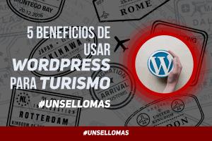 5 beneficios de usar WordPress para turismo